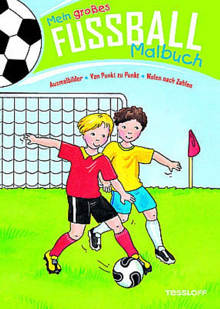 Mein großes Fußball-Malbuch. Ausmalbilder - Von Punkt zu Punkt ...