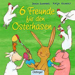 6 Freunde für den Osterhasen [Version allemande]