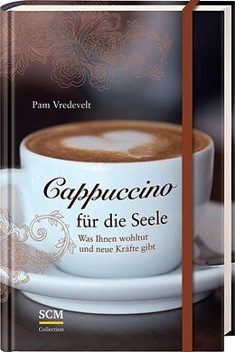 Cappuccino für die Seele [Versione tedesca]