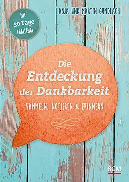 Die Entdeckung der Dankbarkeit [Versione tedesca]