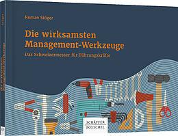 Die wirksamsten Management-Werkzeuge [Version allemande]