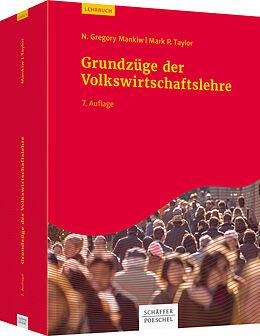 Fester Einband Grundzüge der Volkswirtschaftslehre von N. Gregory Mankiw, Mark P. Taylor