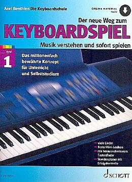 Axel Benthien Notenblätter Der neue Weg zum Keyboardspiel Band 1 (+Online Audio)