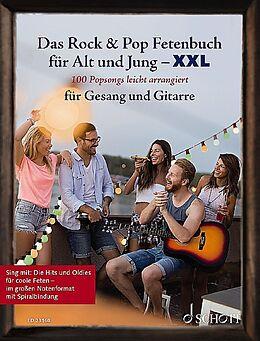 Notenblätter Das Rock & Pop Fetenbuch für Jung und Alt - XXL