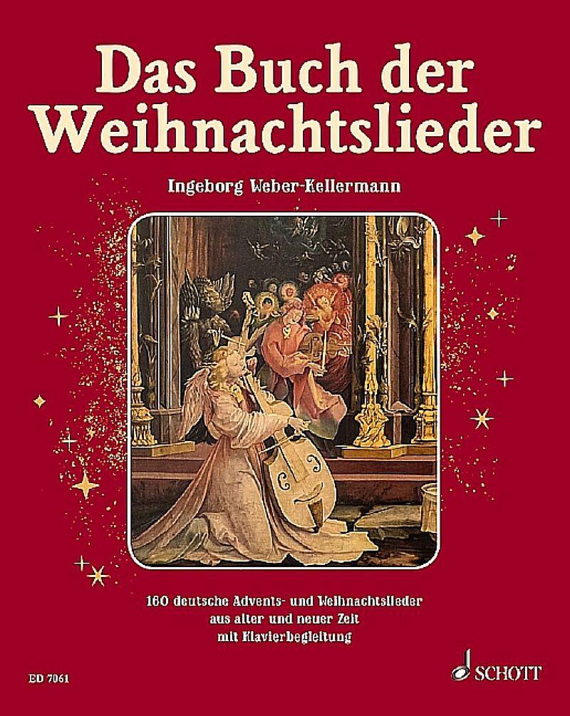 Weihnachtslieder Alphabetisch.Das Buch Der Weihnachtslieder