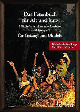 Notenblätter Das Fetenbuch für Alt und Jung für Gesang und Ukulele