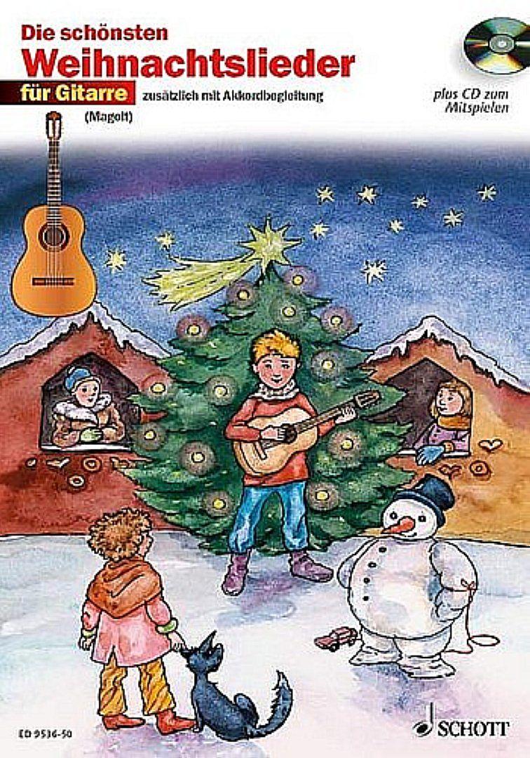 Die schönsten Weihnachtslieder für Gitarre - Hans Magolt, Marianne ...