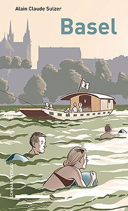 Fester Einband Basel von Alain Claude Sulzer