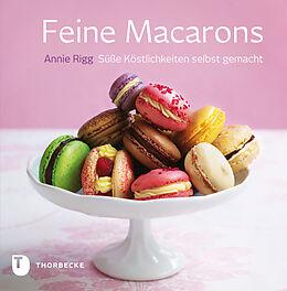 Fester Einband Feine Macarons von Annie Rigg