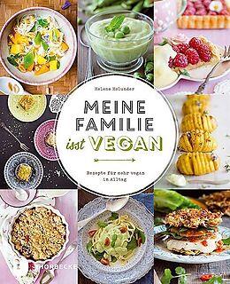 Fester Einband Meine Familie isst vegan von Helene Holunder