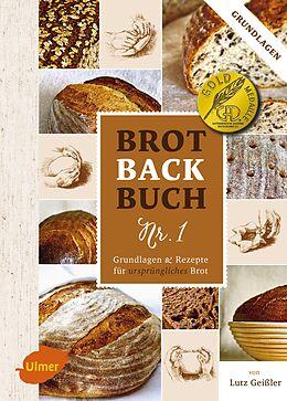 Brotbackbuch Nr. 1 [Version allemande]