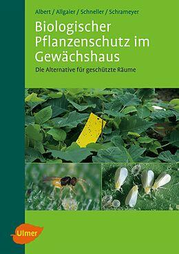 Biologischer Pflanzenschutz im Gewächshaus [Version allemande]