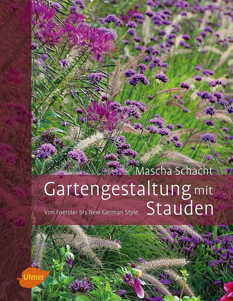 Gartengestaltung mit stauden mascha schacht buch for Gartengestaltung app