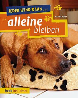 Jeder Hund kann alleine bleiben [Versione tedesca]