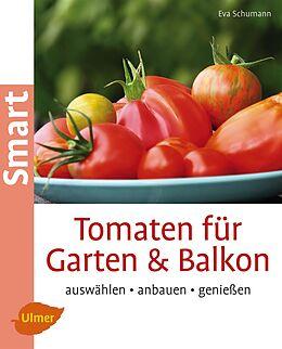 tomaten f r garten und balkon eva schumann buch kaufen. Black Bedroom Furniture Sets. Home Design Ideas