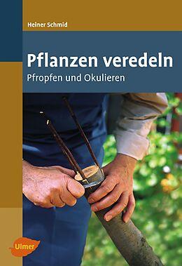 Pflanzen veredeln [Version allemande]