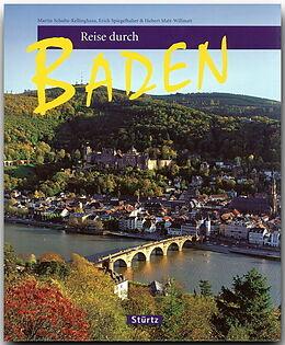 Fester Einband Reise durch Baden von Martin Schulte-Kellinghaus, Erich Spiegelhalter, Hubert Matt-Willmatt