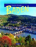 Fester Einband Journey through Baden von Martin Schulte-Kellinghaus, Erich Spiegelhalter, Hubert Matt-Willmatt