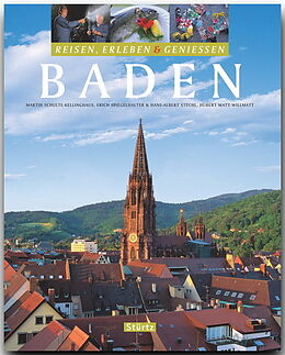 Fester Einband Baden - Reisen, Erleben & Geniessen von Martin Schulte-Kellinghaus, Erich Spiegelhalter, Hans-Albert Stechl