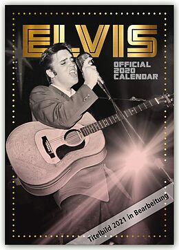 Kalender Elvis 2021 - A3 Format Posterkalender von Danilo Publishers