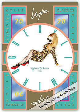 Kalender Kylie Minogue 2021 - A3 Format Posterkalender von Danilo Publishers