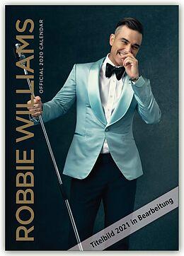 Kalender Robbie Williams 2021 - A3 Format Posterkalender von Danilo Publishers