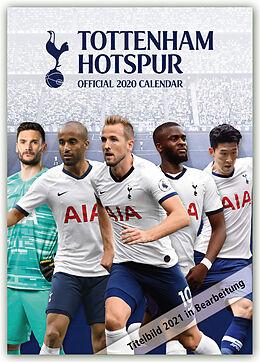 Kalender Tottenham Hotspur 2021 - A3 Format Posterkalender von Danilo Publishers