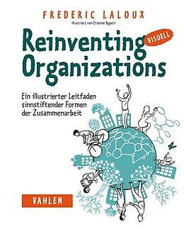 Kartonierter Einband Reinventing Organizations visuell von Frederic Laloux
