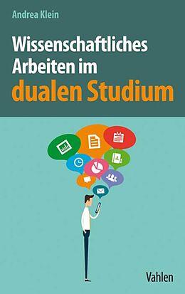 E-Book (pdf) Wissenschaftliches Arbeiten im dualen Studium von Andrea Klein