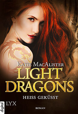 E-Book (epub) Light Dragons - Heiß geküsst von Katie MacAlister