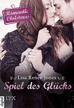 E-Book (epub) Romantic Christmas - Spiel des Glücks von Lisa Renee Jones