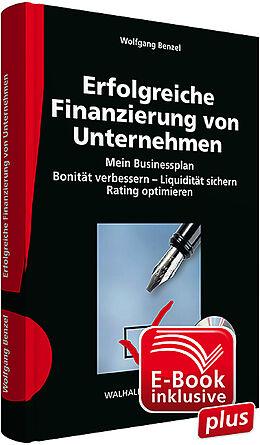 Erfolgreiche Finanzierung von Unternehmen inkl. CD-ROM und E-Book ...