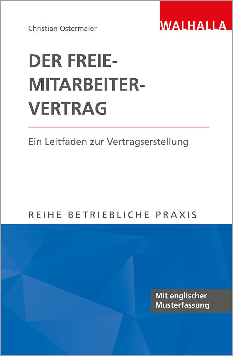 Betriebliche Praxis: Der Freie-Mitarbeiter-Vertrag - Christian ...