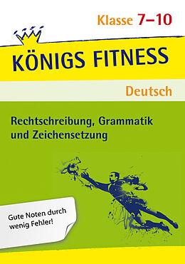 Rechtschreibung, Grammatik und Zeichensetzung. 7./10. SJ. - Vera ...