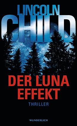 Fester Einband Der Luna-Effekt von Lincoln Child