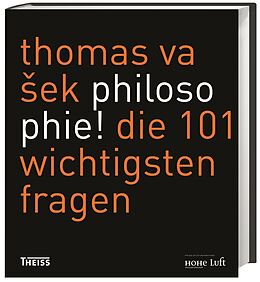 Fester Einband Philosophie! von Thomas Vaek