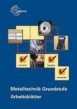 Kartonierter Einband Metalltechnik Grundstufe. Arbeitsblätter von Hans-Günter Albert, Dietmar Morgner, Bernhard Schellmann