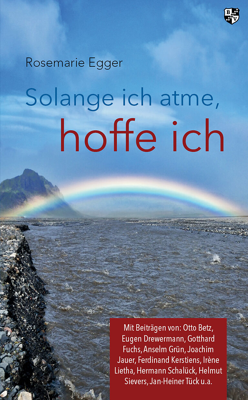 Solange Ich Atme Hoffe Ich Rosemarie Egger Buch Kaufen Ex Libris