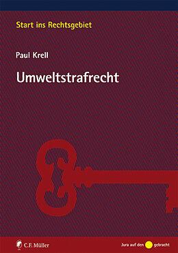 Kartonierter Einband Umweltstrafrecht von Paul Krell