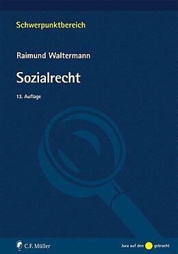 Kartonierter Einband Sozialrecht von Raimund Waltermann