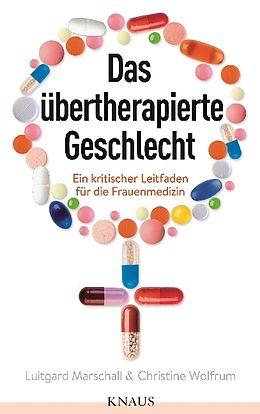 Das übertherapierte Geschlecht [Versione tedesca]