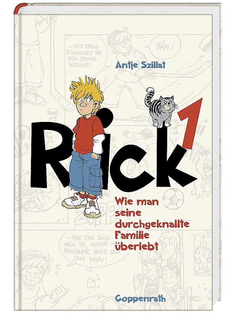 Rick 01 - Wie man seine durchgeknallte Familie überlebt