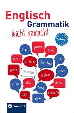 Englisch Grammatik leicht gemacht A1-B1 [Version allemande]