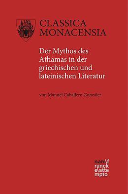 E-Book (pdf) Der Mythos des Athamas in der griechischen und lateinischen Literatur von Manuel Caballero González
