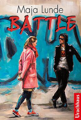 Fester Einband Battle von Maja Lunde