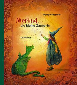 Fester Einband Merlind, die kleine Zauberin von Daniela Drescher