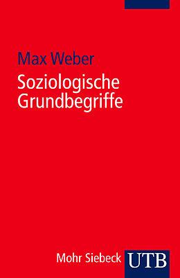 Soziologische Grundbegriffe [Versione tedesca]