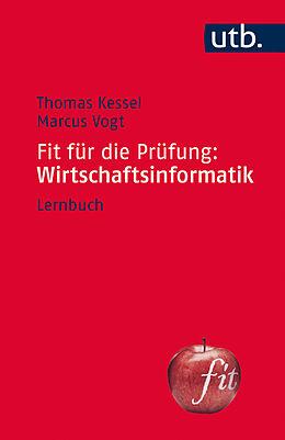 Fit für die Prüfung: Wirtschaftsinformatik