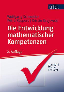 Die Entwicklung Mathematischer Kompetenzen Wolfgang Schneider