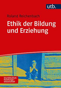 Ethik der Bildung und Erziehung